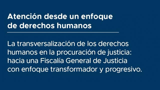 Atención desde un enfoque de derechos humanos