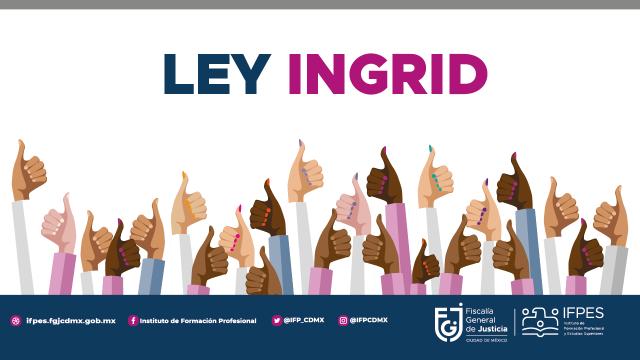 Ley Ingrid