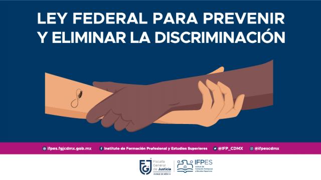 Ley Federal para Prevenir y Eliminar la Discriminación