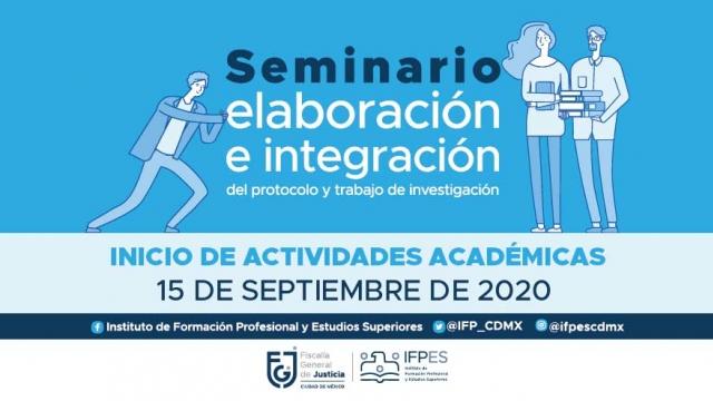 Seminario de elaboración e integración del protocolo y trabajo de investigación