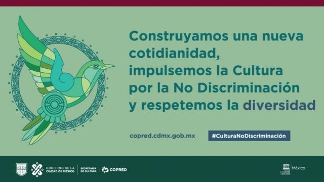 #CulturaPorLaNoDiscriminación