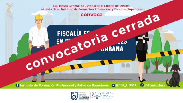 Convocatoria | Fiscalía de Investigación en delitos Ambientales y en Materia de Protección Urbana