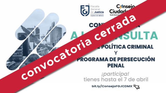 Convocatoria | Consulta Plan de Política Criminal y Programa de Persecución Penal