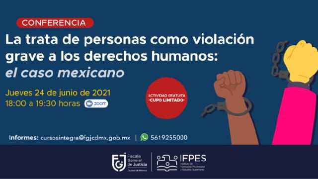 La trata de personas como violación grave a los derechos humanos: el caso mexicano